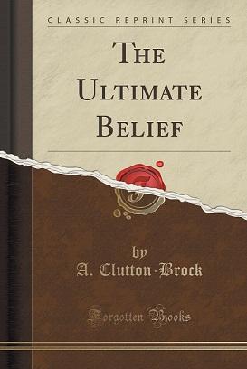 మౌలిక విశ్వాసం (The Ultimate Belief… A. CLUTTON-BROCK) – అధ్యాయం 2